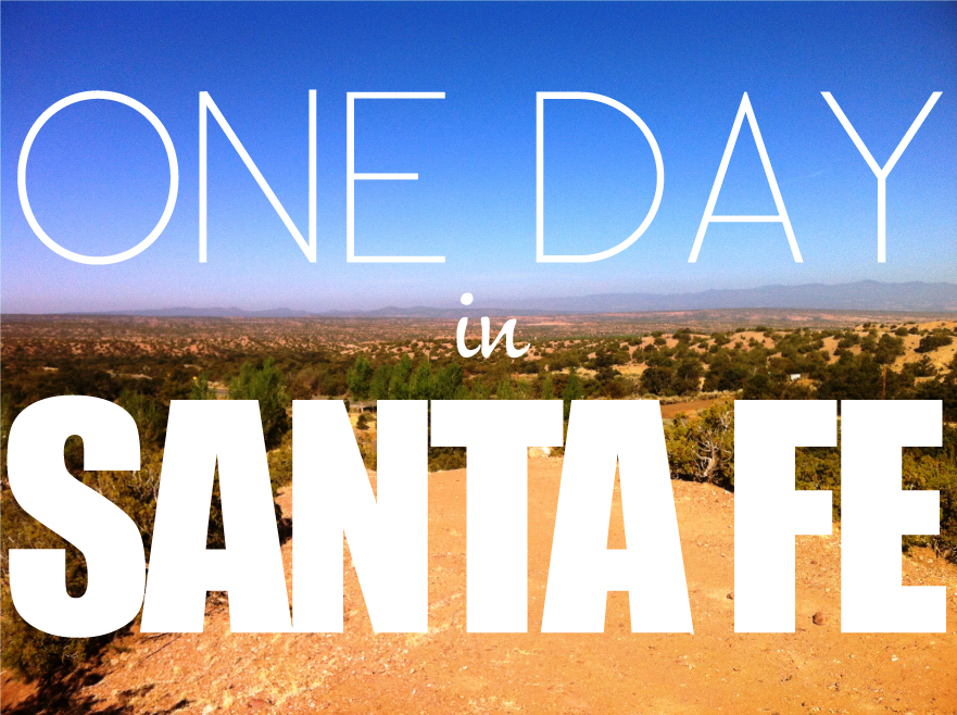 One-Day-in-Santa-Fe